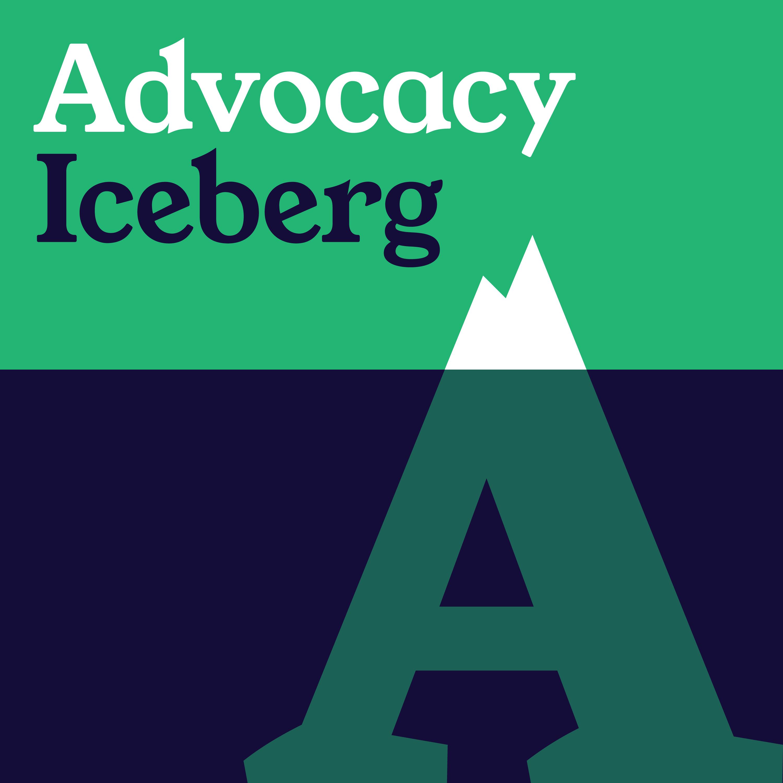 The Advocacy Iceberg